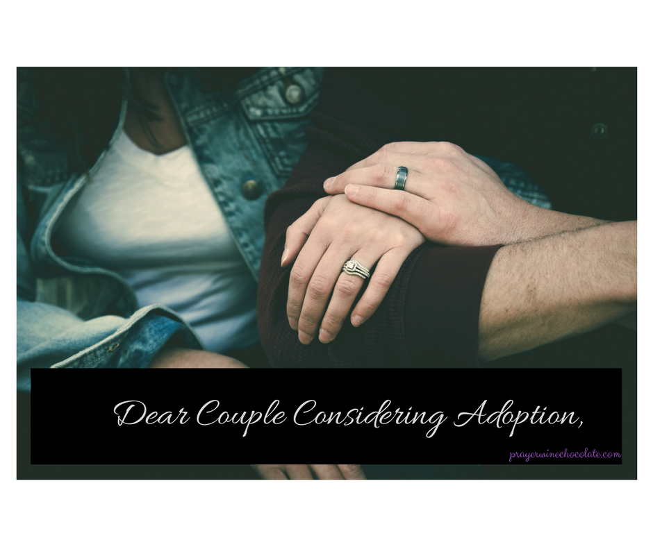 Dear Couple Considering Adoption,