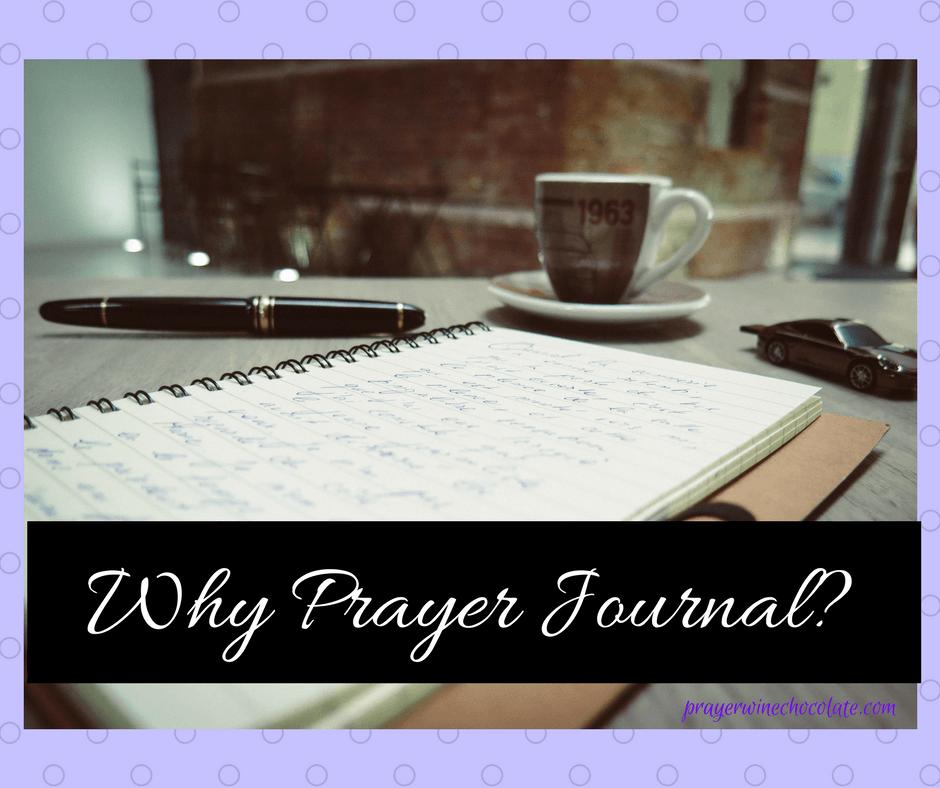 Why Prayer Journal?
