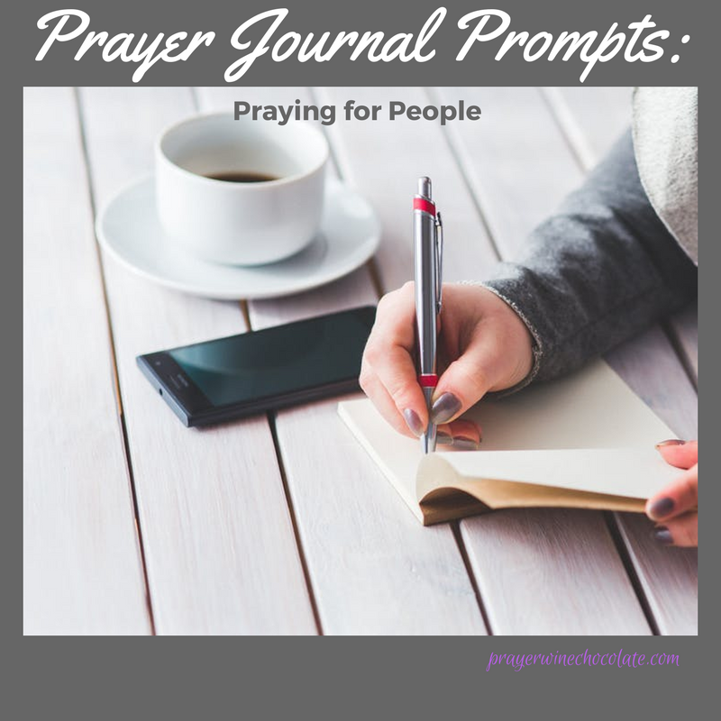 Prayer Journal Prompts: Praying for People