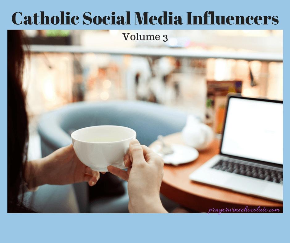Catholic Social Media Influencers: Volume 3