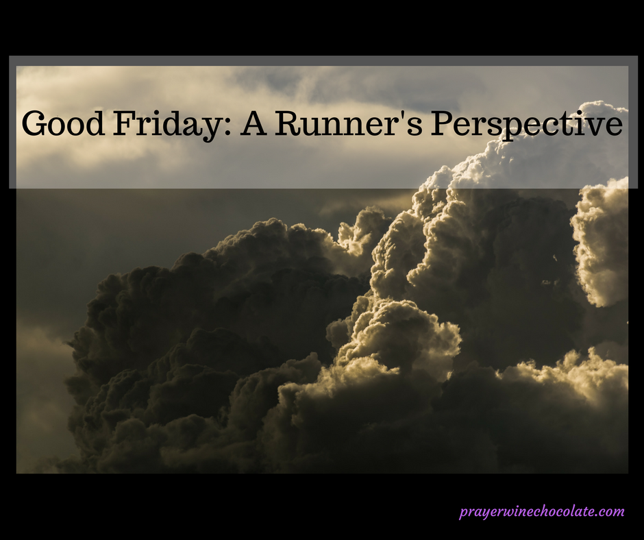 Good Friday: A Runner's Perspective