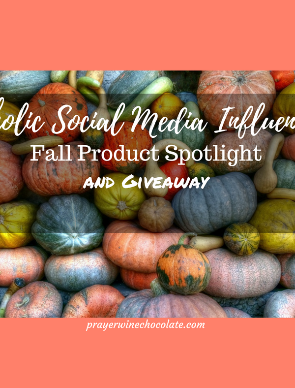 Catholic Social Media Influencers: Fall Product Spotlight and Giveaway