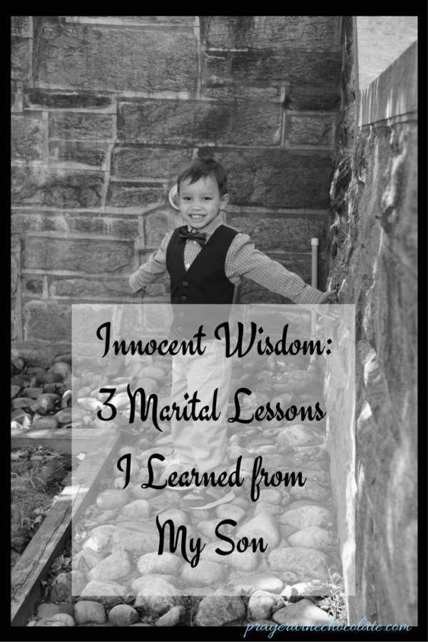 Innocent Wisdom: 3 Marital Lessons I Learned from My Son