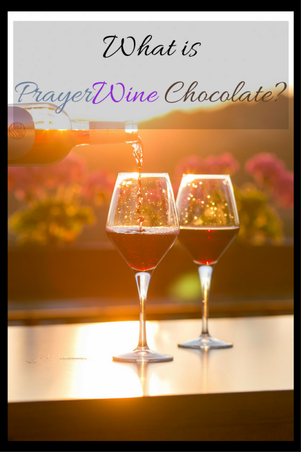 "What is ""Prayer Wine Chocolate""?"