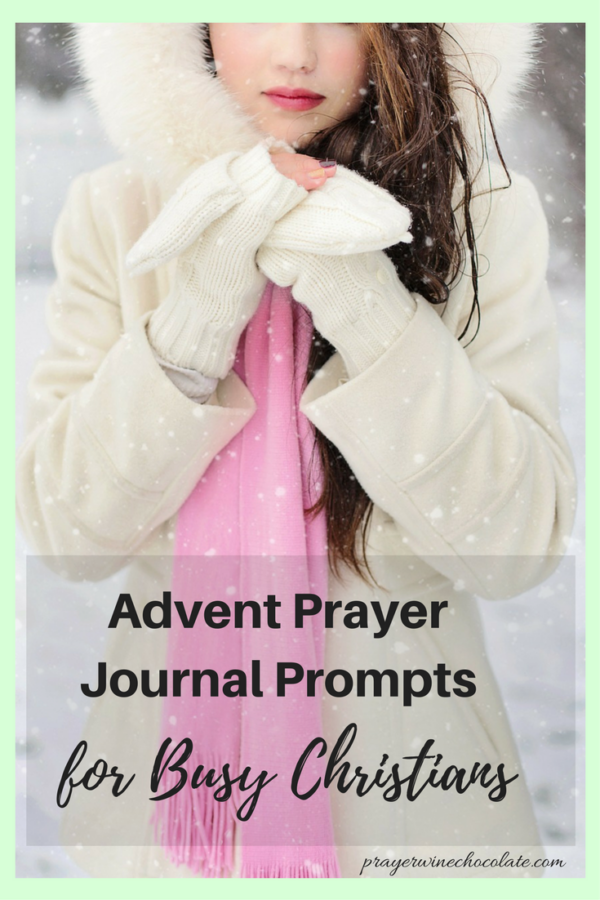 Advent Prayer Journal Prompts for Busy Christians