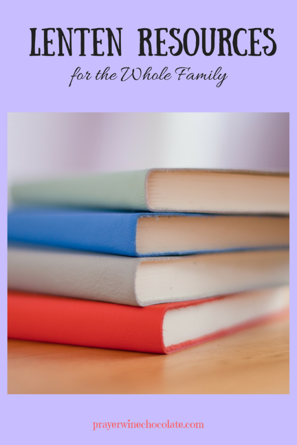 Lenten Resources for the Whole Family