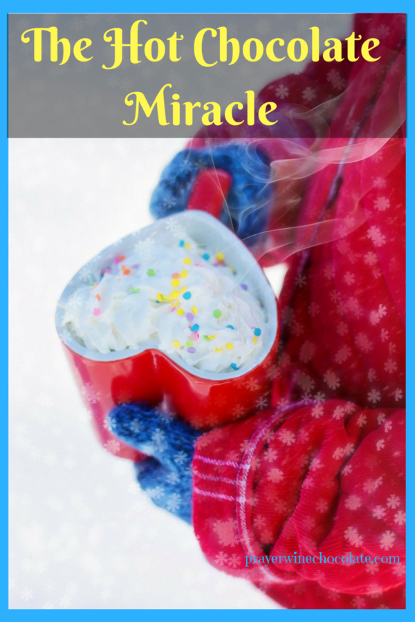 The Hot Chocolate Miracle